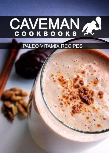 paleo-vitamix-recipes-caveman-cookbooks