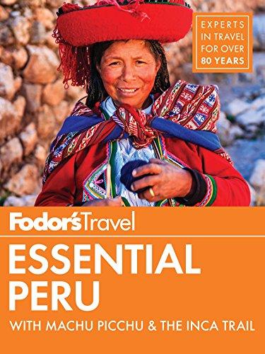 Fodor's Essential Peru: with Machu Picchu & the Inca Trail (Full-color Travel Guide Book 1) (English Edition)