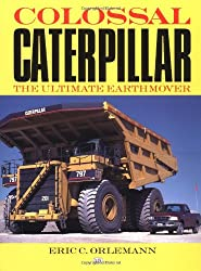 Colossal Caterpillar: The Ultimate Earthmover