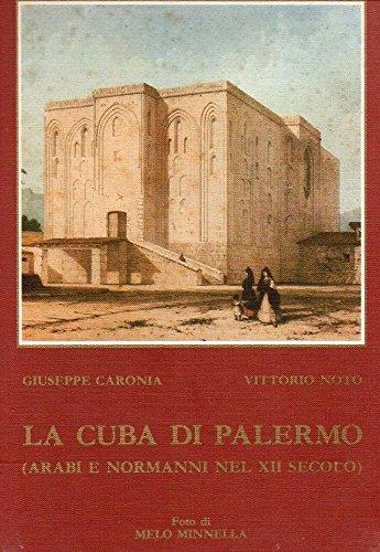 LA CUBA DI PALERMO GIUSEPPE CARONIA VITTORIO NOTO MELO MINNELLA GIADA