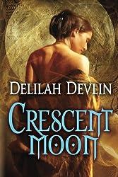 Crescent Moon by Delilah Devlin (2013-12-10)