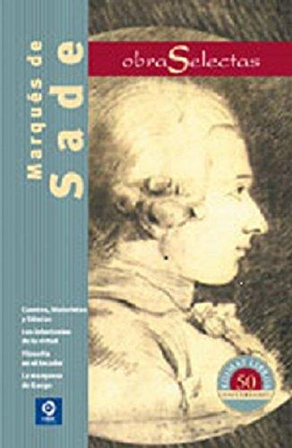 Marqués de Sade (Obra Selectas) (Obras selectas) por Marqués de Sade