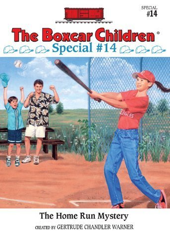 The Home Run Mystery (The Boxcar Children Special #14) by Gertrude Chandler Warner, Charles Tang (2000) Paperback