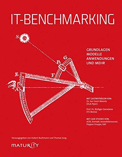 IT-Benchmarking: Grundlagen, Anwendungen, Modelle und mehr