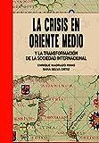 La crisis en Oriente Medio y la transformación de la sociedad internacional (General)