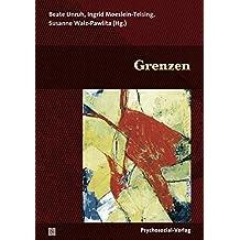 Grenzen: Eine Publikation der DGPT (Bibliothek der Psychoanalyse)
