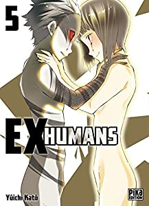 Ex-Humans Edition simple Tome 5