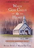 When God Calls the Heart: Devotions from Hope Valley (English Edition) - Brian Bird
