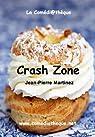 Crash Zone par Martinez
