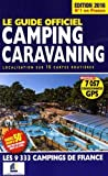 Guide officiel Camping Caravaning Edition 2016 by Martine Duparc (2016-06-06)