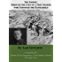 The Somme: Through The Eyes Of A Foot Soldier Who Survived The Battlefield May-September 1916
