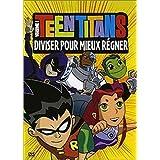Teen Titans, Vol.1 : Diviser pour mieux régner