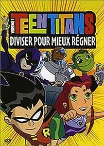 """Afficher """"Teen Titans - Diviser pour mieux régner"""""""