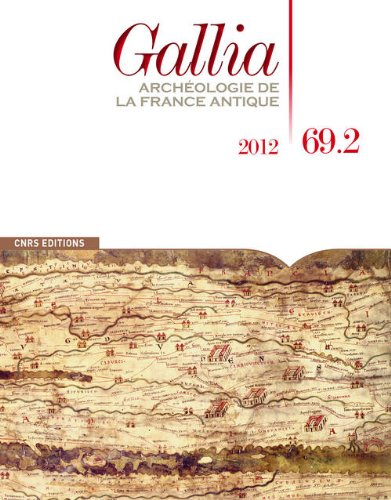 Gallia, N 69.2, 2012 : Archologie de la France antique