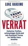 Verrat: Geheime Treffen, schmutziges Geld und wie Russland Trump ins Wei�e Haus brachte medium image