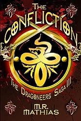 The Confliction: The Dragoneer Saga: Volume 3 by M. R. Mathias (2011-12-21)