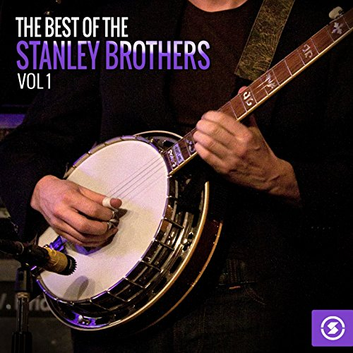 The Stanley Brothers - The Fields Have Turned Brown / The Old Home