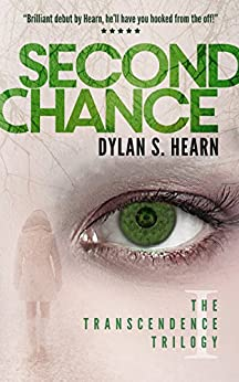 Second Chance (The Transcendence Trilogy Book 1) (English Edition) van [Hearn, Dylan S]