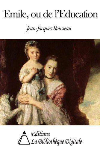 Emile, ou De l'éducation (Annoté) (French Edition)