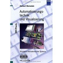 Automatisierungstechnik und Visualisierung: Simulation mechatronischer Systeme