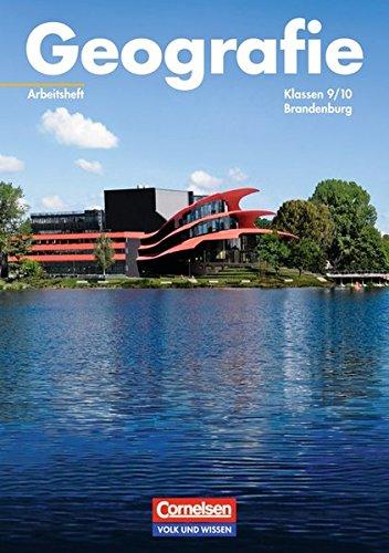 Geografie - Brandenburg: 9./10. Schuljahr - Arbeitsheft