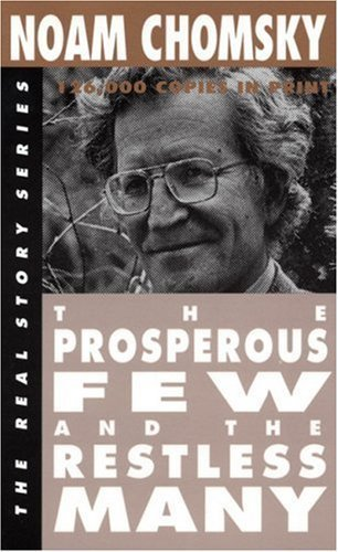 The Prosperous Few and the Restless Many (The Real Story Series) Paperback ¨C July 1, 2002