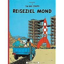 Tim und Struppi, Carlsen Comics, Neuausgabe, Bd.15, Reiseziel Mond (Tim & Struppi, Band 15)