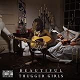 Beautiful Thugger Girls [Explicit]