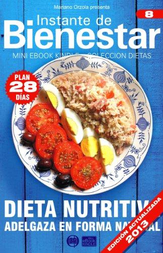 DIETA NUTRITIVA - Adelgaza en forma natural (Instante de BIENESTAR - Coleccion Dietas no 8) epub