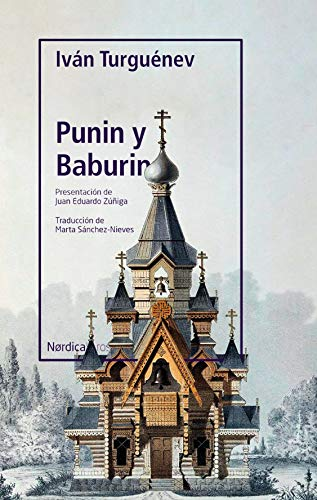 Punin y Baburin (OTRAS LATITUDES nº 64) por Iván Turguénev
