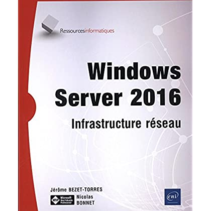 Windows Server 2016 - Infrastructure réseau