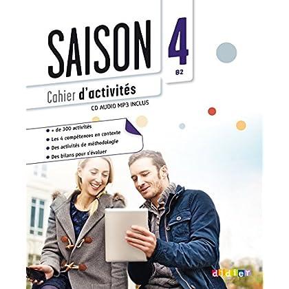 Saison 4 niv.B2 - Cahier + CD mp3