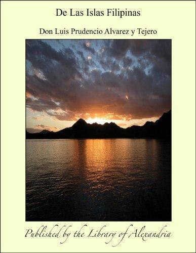 De Las Islas Filipinas por Don Luis Prudencio