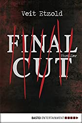 Final Cut: Thriller (Clara Vidalis Reihe 1)
