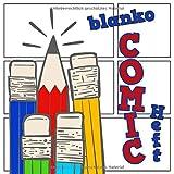 Blanko Comic Heft: 116 Seiten: leere Comic Raster zum selbst zeichnen