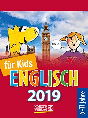 Sprachkal. Englisch für Kids  2019: Tages-Abreisskalender für Kinder zum Lernen der englischen Sprache I Aufstellbar I 12 x 16 cm