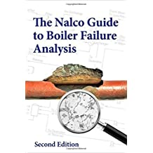 Nalco Guide to Boiler Failure Analysis, Second Edition by NALCO Chemical Company (2011-07-28)