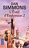 Les voyages d'Endymion - L'éveil d'Endymion 2