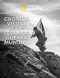 Crónica visual Segunda Guerra Mundial (NATGEO HISTORIA)