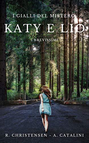Katy e Lio  (I gialli del mistero): I brevissimi