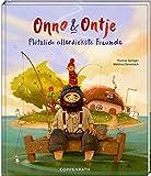 Onno & Ontje: Plötzlich allerdickste Freunde