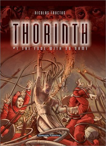 Thorinth: The Fool With No Name by Fructus, Nicolas (2003) Hardcover