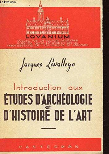 INTRODUCTION AUX ETUDES D'ARCHEOLOGIE ET D'HISTOIRE / COLLECTION LOVANIUM