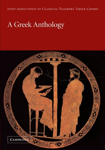 A Greek Anthology (Reading Greek) por Joint Association of Classical Teachers