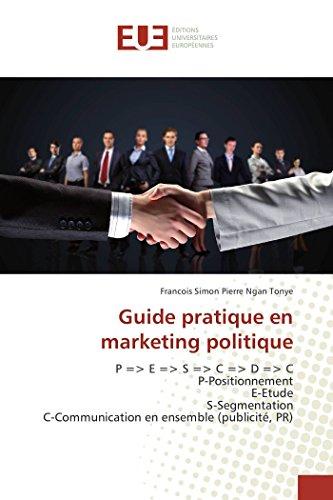 Guide pratique en marketing politique
