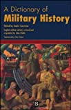 A Dictionary of Military History and the Art of War (1994-09-20)