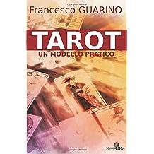 Tarot - un modello pratico