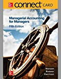 Managerial Accounting for Managers Connect Access Card