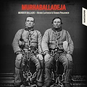 vignette de 'Murhaballadeja (Heikki Laitinen)'