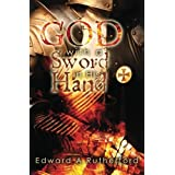 God With A Sword In His Hand by Edward A Rutherford (2011-05-27)
